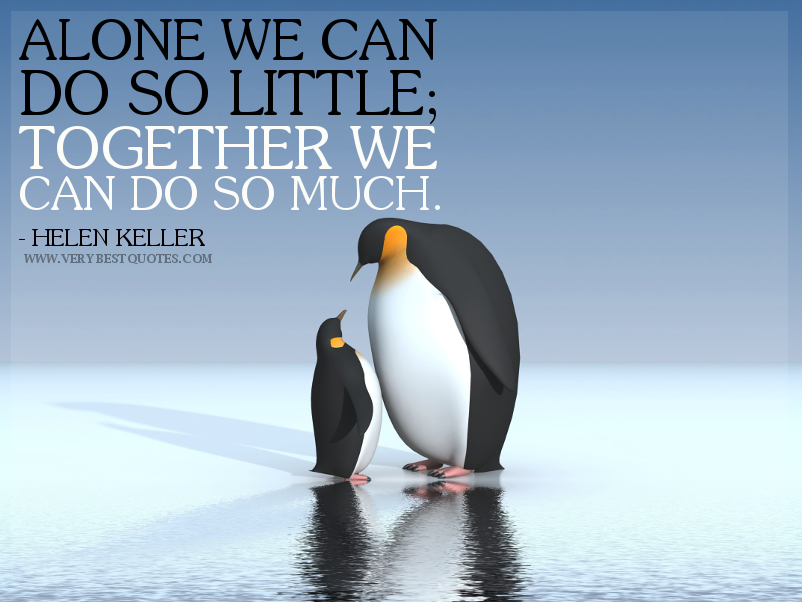 Quote Together We Can Do So Much Helen Keller A Call To Action