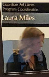 Laura Miles. GAL Program Coordinator
